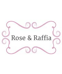 Rose and Raffia