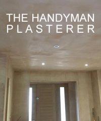 The Handy Man Plasterer